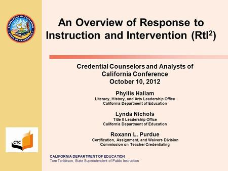 An Overview of Response to Instruction and Intervention (RtI2)