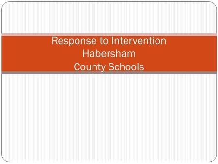 Response to Intervention Habersham County Schools.