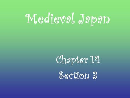 Medieval Japan Chapter 14 Section 3