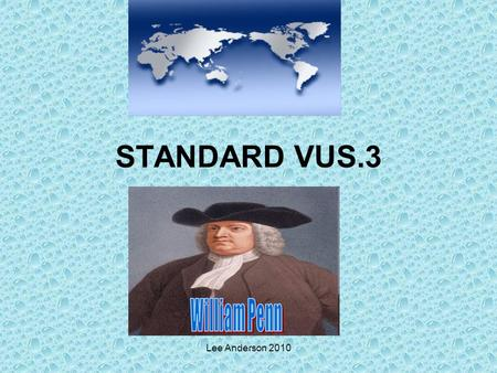 Lee Anderson 2010 STANDARD VUS.3. Lee Anderson 2010 The student will describe how the values and institutions of European economic and political life.
