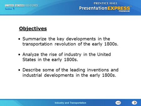 Chapter 25 Section 1 The Cold War Begins Industry and Transportation Section 1 Summarize the key developments in the transportation revolution of the early.