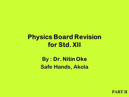 Physics Board Revision for Std. XII