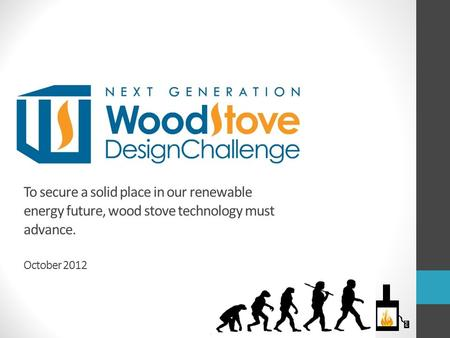 To secure a solid place in our renewable energy future, wood stove technology must advance. October 2012.