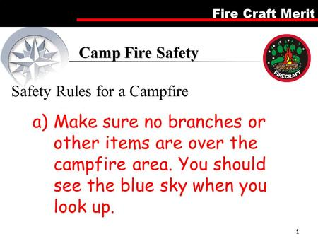 Camp Fire Safety Safety Rules for a Campfire