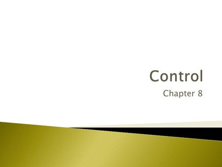 Control Chapter 8.
