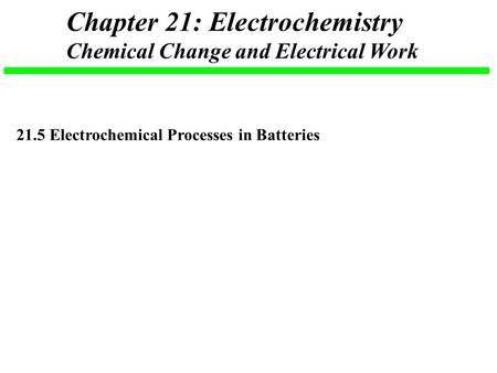 Chapter 21: Electrochemistry