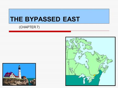 THE BYPASSED EAST (CHAPTER 7).