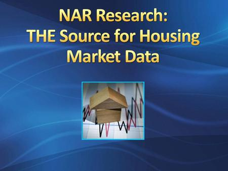 NAR's Research Division is located in Washington DC, and is comprised of 17 people. More than half are staff economists (including NAR's Chief Economist.