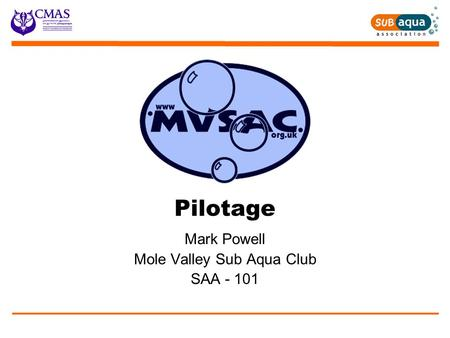 Pilotage Mark Powell Mole Valley Sub Aqua Club SAA - 101.