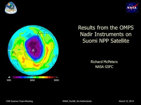 Results from the OMPS Nadir Instruments on Suomi NPP Satellite