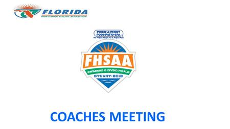 COACHES MEETING. Welcome to Stuart Coaches Information Packet: http;//www.fhsaa.org/sports/swimming-diving.