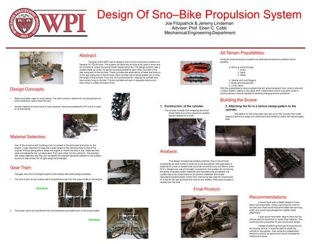 Design Of Sno–Bike Propulsion System Joe Fitzpatrick & Jeremy Lindeman Advisor: Prof. Eben C. Cobb Mechanical Engineering Department Design Concepts: Bikes.
