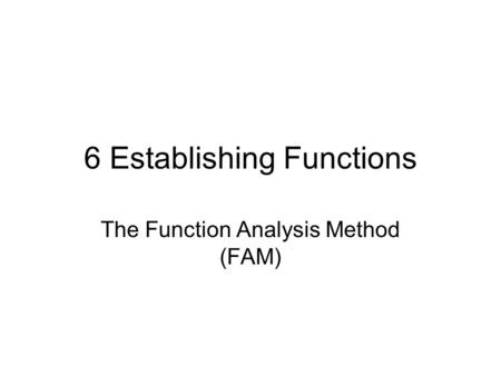 6 Establishing Functions