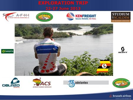 EXPLORATION TRIP 22-27 June 2013. Stanley's Route Uganda Bike from Jinja to Murchison National Park 400km 5 biking days Following the Nile >75% off-road.