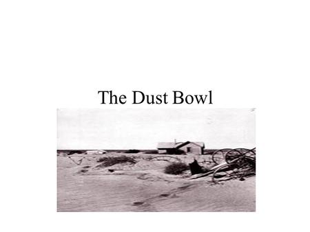 The Dust Bowl In 1931… Little rain fell Temperatures reached record highs! These conditions ruined the farmers' crops.