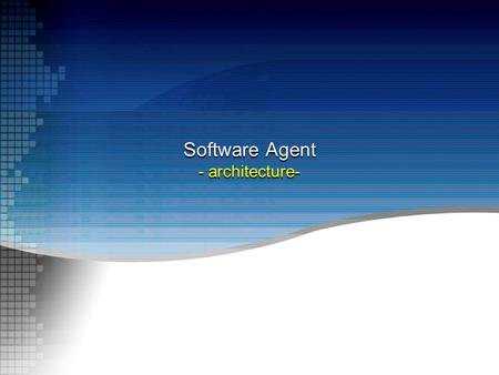 Software Agent - architecture-. Outline Overview of agent architectures Deliberative agents –Deductive reasoning –Practical reasoning Reactive agents.