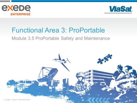 Functional Area 3: ProPortable Module 3.5 ProPortable Safety and Maintenance.