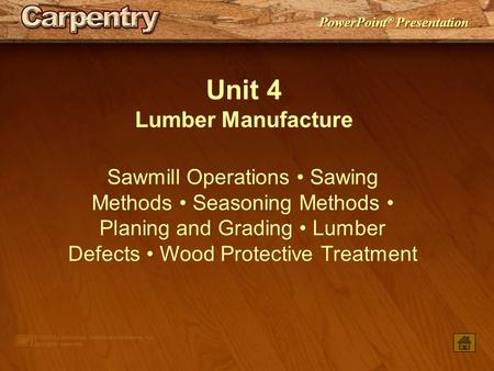 Unit 4 Lumber Manufacture