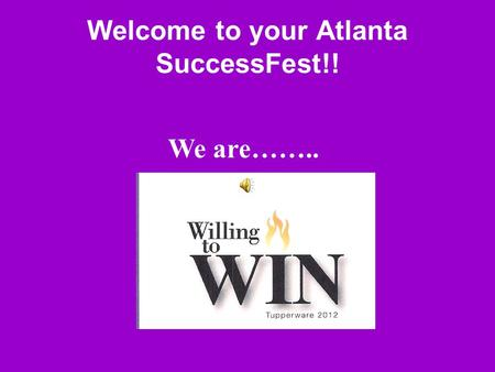 Welcome to your Atlanta SuccessFest!! We are……...