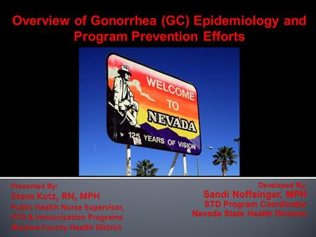 Overview of Gonorrhea (GC) Epidemiology and Program Prevention Efforts.