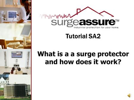 What is a a surge protector and how does it work? Tutorial SA2.