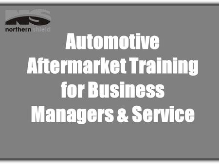 Automotive Aftermarket Training for Business Managers & Service.