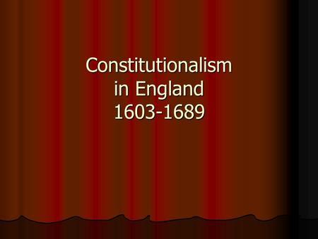 constitutionalism england essay
