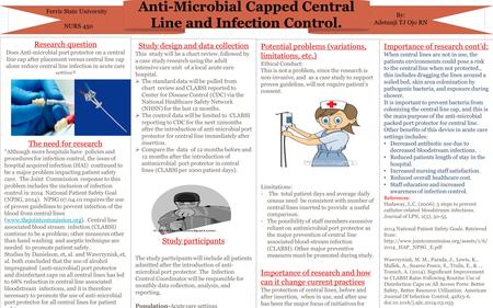 Anti-Microbial Capped Central Line and Infection Control.