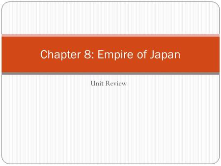 Chapter 8: Empire of Japan