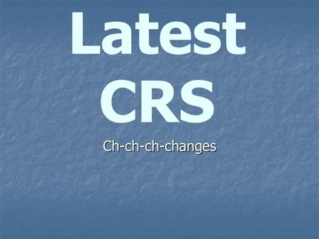 Latest CRS Ch-ch-ch-changes. Breaking news… What is the upper weight limit of CRS to be approved under FMVSS 213? What is the upper weight limit of.