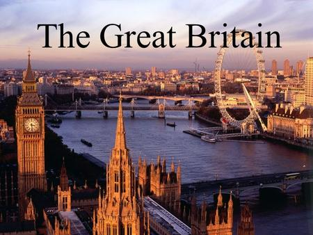 The Great Britain.