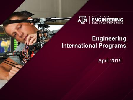 Engineering International Programs April 2015. Outline Importance of Global Experience and Global Competency Engineering International Programs Study.