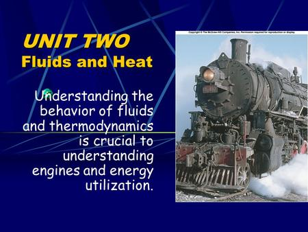 UNIT TWO Fluids and Heat