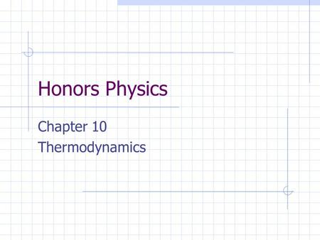 Chapter 10 Thermodynamics