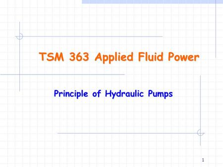TSM 363 Applied Fluid Power