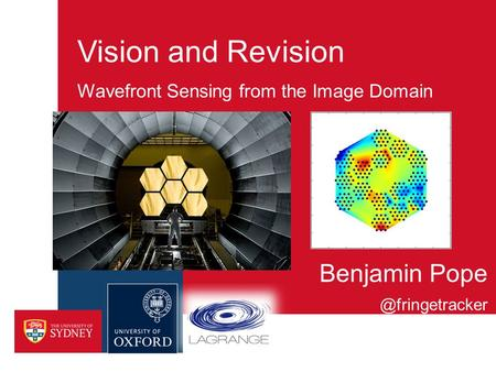 Vision and Revision Wavefront Sensing from the Image Domain Benjamin