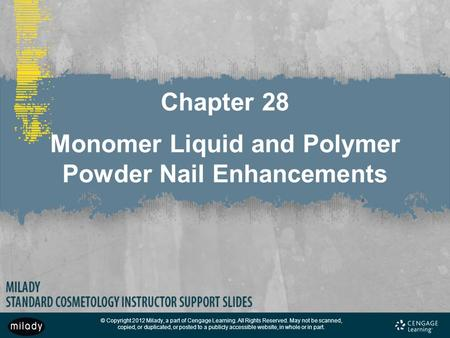 Chapter 28 Monomer Liquid and Polymer Powder Nail Enhancements
