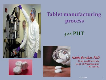 Tablet manufacturing process 322 PHT