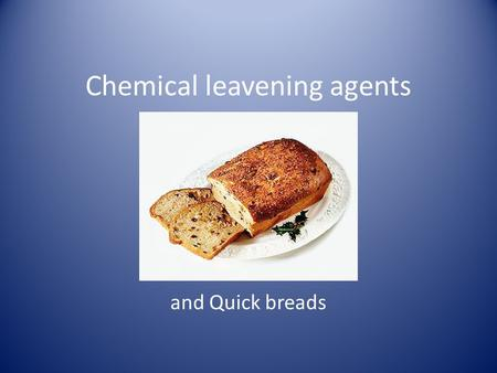 "Chemical leavening agents and Quick breads. History of Quick Breads Quick breads originated in the mid nineteenth century. The ""quick"" refers to no waiting."