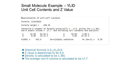 Small Molecule Example – YLID Unit Cell Contents and Z Value