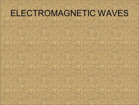 ELECTROMAGNETIC WAVES. The Electromagnetic Spectrum The electromagnetic spectrum is a continous spectrum of waves which includes the visible spectrum.
