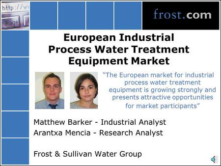 "European Industrial Process Water Treatment Equipment Market ""The European market for industrial process water treatment equipment is growing strongly."