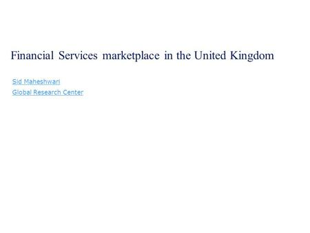 Contents – Financial Services marketplace in the UK
