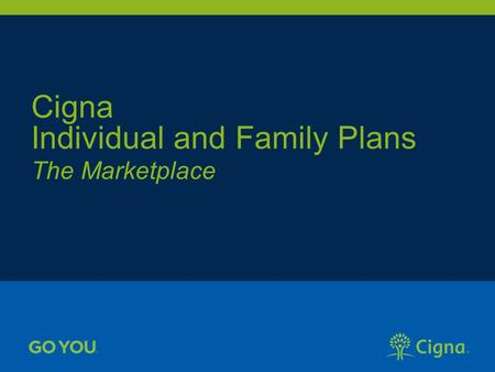 Cigna Individual and Family Plans The Marketplace.