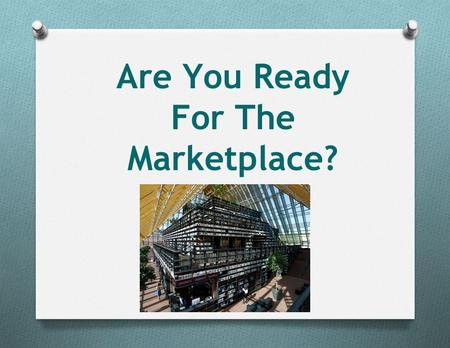 Are You Ready For The Marketplace?. Amy Collins Over 3,000,000 books were published last year.