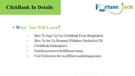 What You Will Learn?  - How To Sign Up For ClickBank From Bangladesh. - How To Set Up Payment Withdraw Method in CB. - ClickBank.
