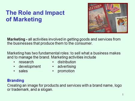 The Role and Impact of Marketing