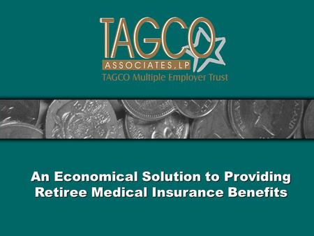 An Economical Solution to Providing Retiree Medical Insurance Benefits.