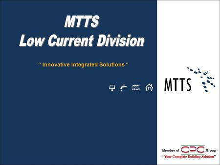"MTTS Low Current Division "" Innovative Integrated Solutions """