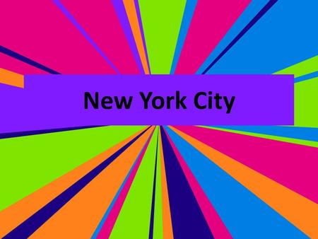 New York City. Maps Become an Expert! You and a partner(s) will become experts on one thing in NYC. You will read a paragraph and do research on your.
